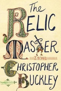 The Relic Master by Christopher Buckley