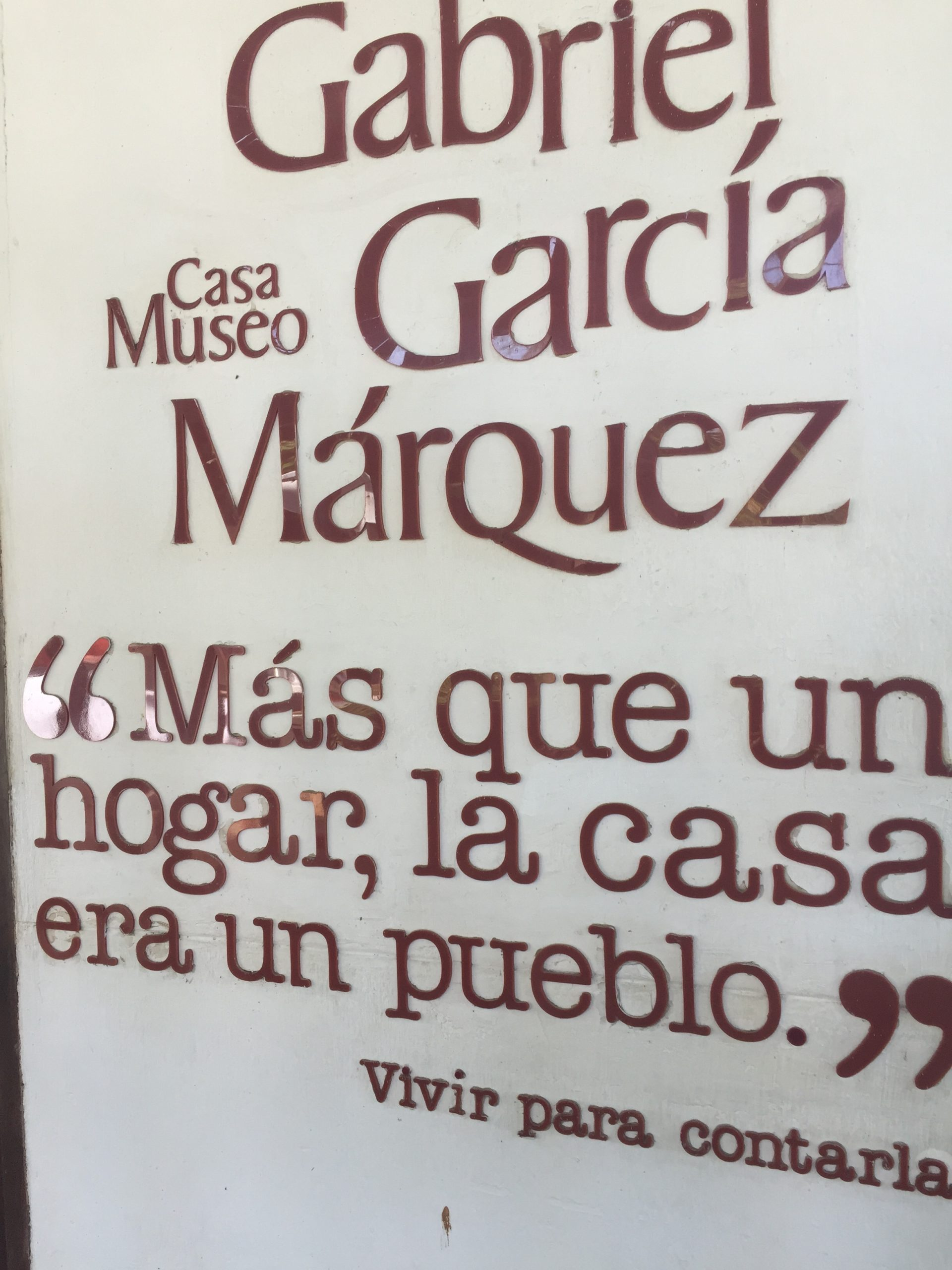 Sign at entrance to Marquez's house